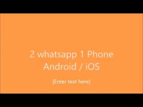 how-to-install-2-whatsapp-on-same-android-phone-(-no-root-2016-)