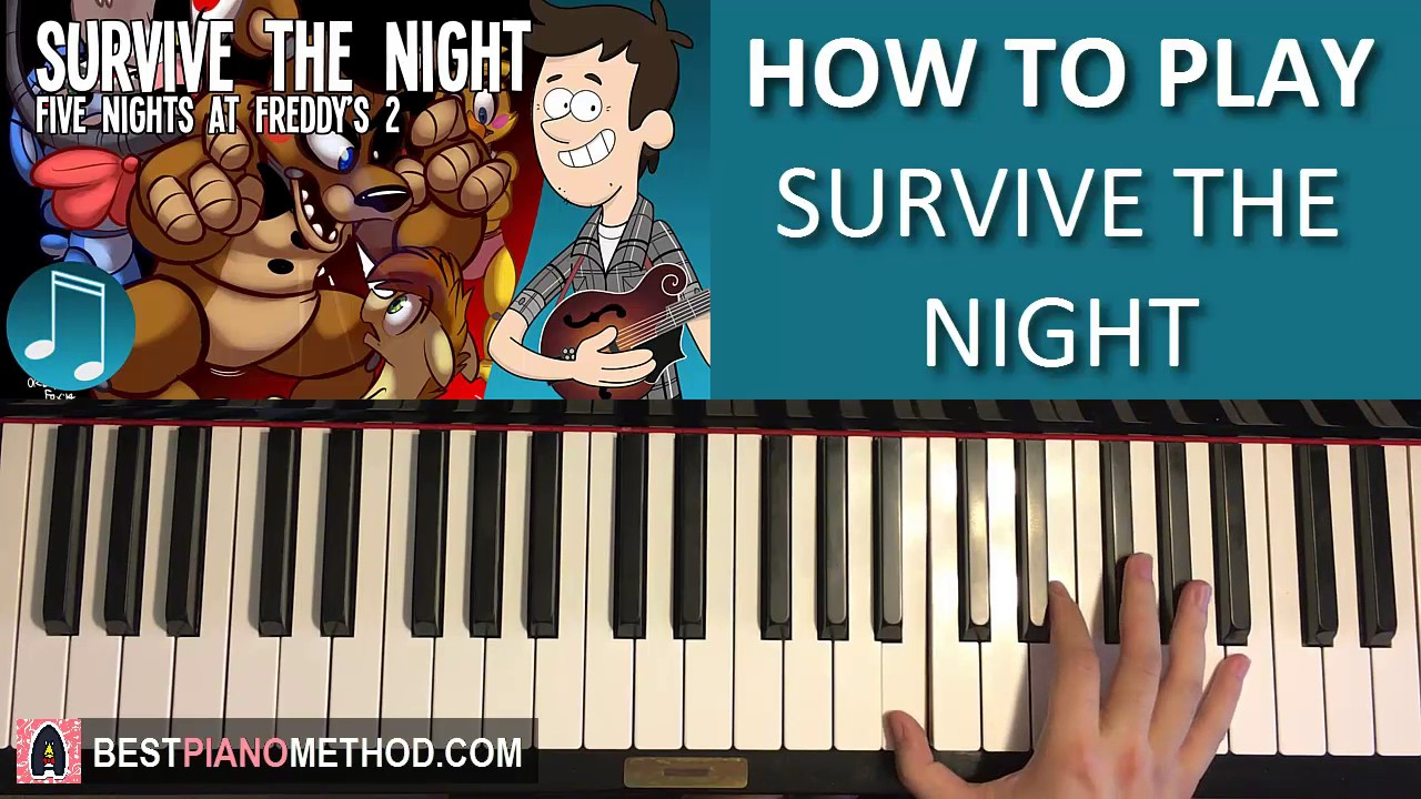 how to play fnaf 2 song survive the night mandopony piano tutorial lesson youtube. Black Bedroom Furniture Sets. Home Design Ideas