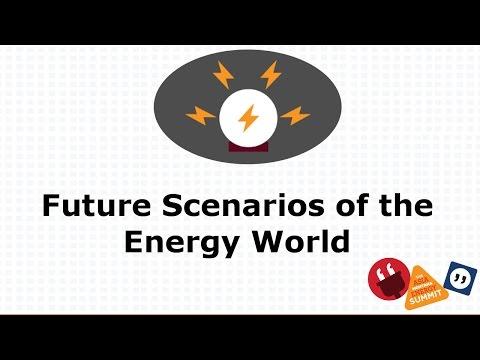 Future Scenarios of the Energy World