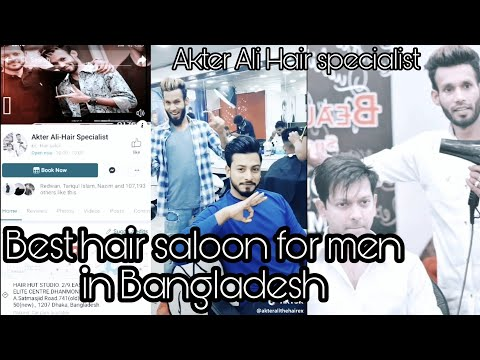 Best hair saloon for men in Bangladesh   Interview with Akter ali   HD 60FPS