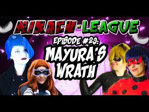 Miracu-League: Episode 29: MAYURA'S WRATH