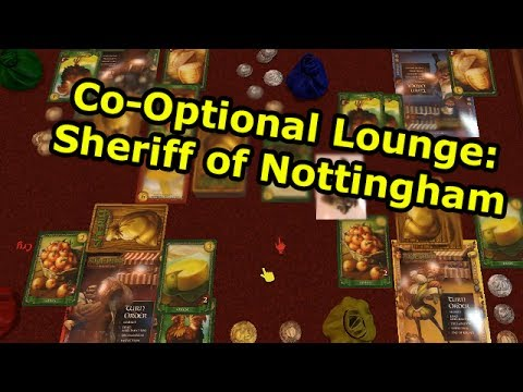 Co-Optional Lounge: Sheriff of Nottingham with Totalbiscuit, Cry, Nerd Cubed and Crendor