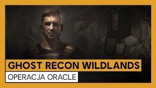 Ghost Recon Wildlands - Oficjalny zwiastun Operacji Oracle