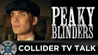 Peaky Blinders Season 3 Review – Collider TV Talk