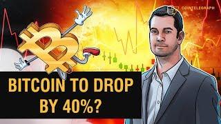 Will Bitcoin Drop by 40%? | Crypto Markets