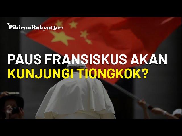 Lewat Rencana Rahasia, Paus Fansiskus akan Kunjungi Tiongkok dengan Pemberhentian Pertama di Wuhan
