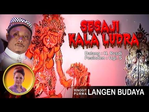 Wayang Kulit Langen Budaya 2017 - SESAJI KALA LUDRA (GUGURNYA JALASANDA) Full