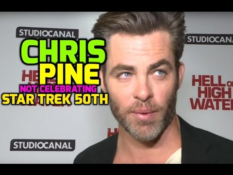 Hell or High Water premiere: Chris Pine has no plans to celebrate Star Trek's 50th anniversary