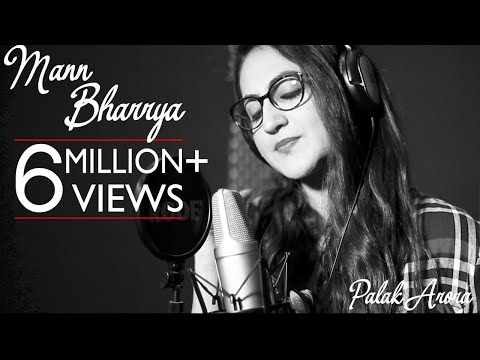 Mann Bharrya | Female Version | Palak Arora | Mohit Kunwar | B Praak | Jaani |
