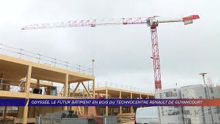Yvelines | Odyssée, le futur bâtiment en bois du Technocentre Renault de Guyancourt