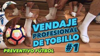 VENDAJE PROFESIONAL TOBILLO FUTBOLISTAS #1 | MI VENDAJE PREVENTIVO |