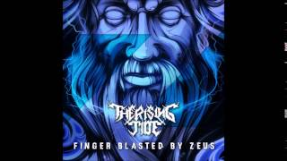 The Rising Tide - Finger Blasted by Zeus