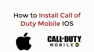 COD Mobile : How to Install Call of Duty Mobile IOS