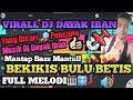 Gambar cover Viral Dj Iban Bekikis Bulu Betis Terbaru Full melody   Bass mantap 2020