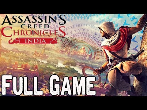 Assassin's Creed Chronicles India Full Game Walkthrough No Commentary