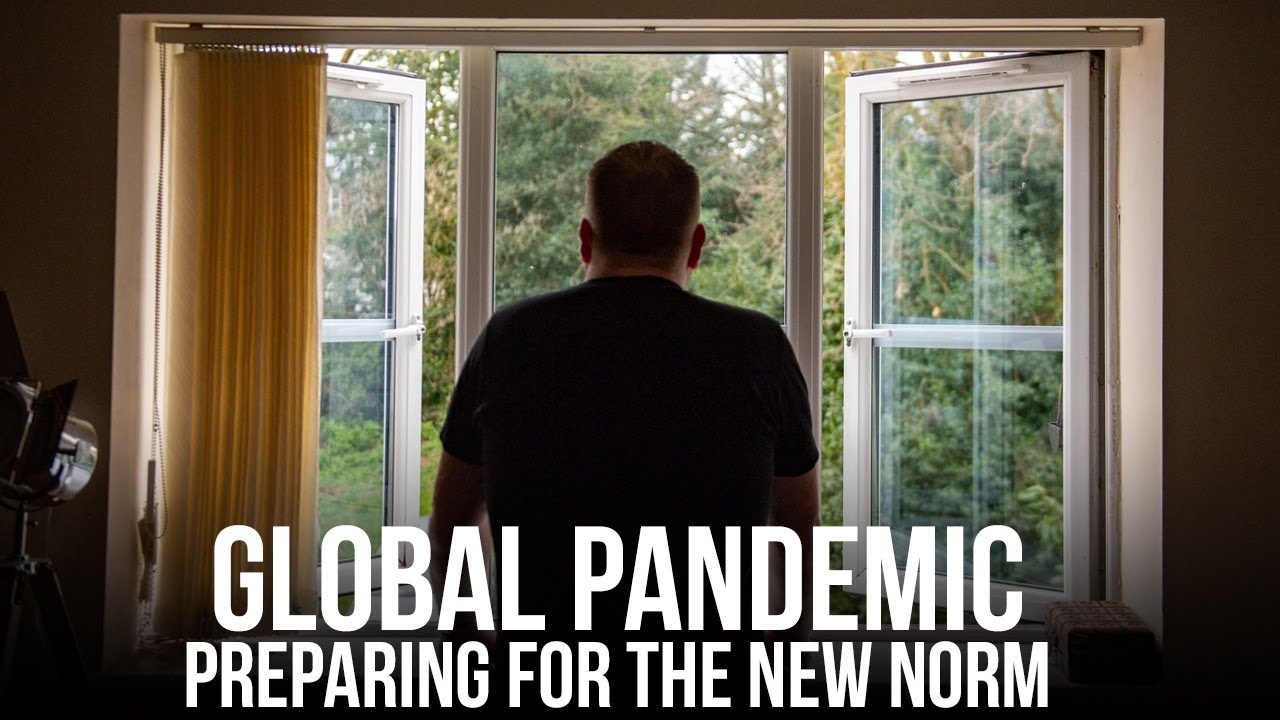 Preparing for the New Norm in a Global Pandemic