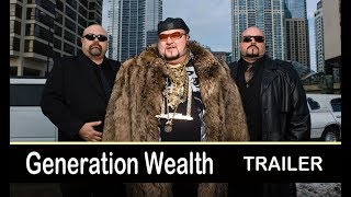 Generation Wealth (2018) Documentary - Official Trailer
