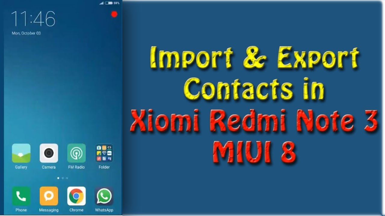 IMPORT & EXPORT CONTACTS IN REDMI NOTE 3