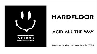 Hardfloor  Acid All The Way @ www.OfficialVideos.Net