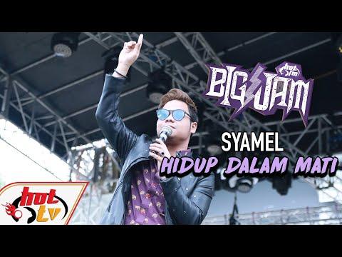 Free Download ( Live ) Syamel - Hidup Dalam Mati ( Big Jam 2019 ) Mp3 dan Mp4