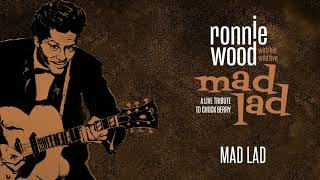 Ronnie Wood with his Wild Five – Mad Lad ( Audio)