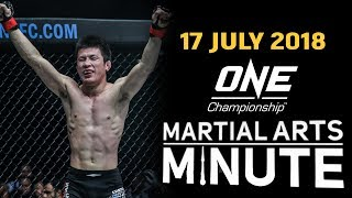ONE: Martial Arts Minute | 17 July 2018
