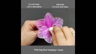 #Shorts #homedecor DIY Door hanging/Toran using Polybag - Home Decor Idea using Waste