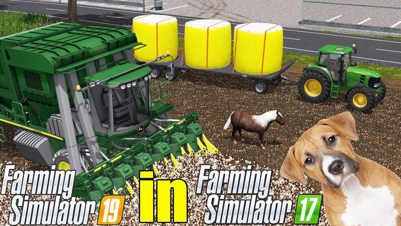 FARMING SIMULATOR 19 in FARMING SIMULATOR 17 | Cotton , Horse , Dog , John  Deere