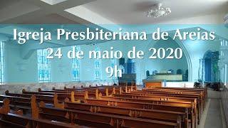 Culto 24 de maio de 2020 9h