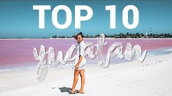 TOP 10 ORTE YUCATAN HALBINSEL MEXIKO die man gesehen haben sollte ∙ Reisetipps & Sehenswürdigkeiten