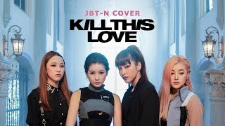 BLACKPINK - 'Kill This Love' DANCE COVER By NUANIA