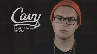 Cavy - Funk Volume (DFUOB7)