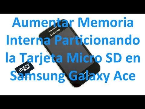 Particionar Tarjeta SD en tu Samsung Galaxe Ace  Consejos para