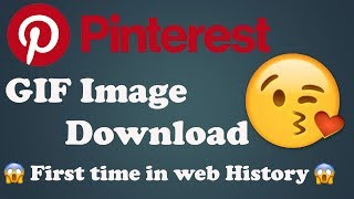 How To Download Pinterest GIF Image - First Time - YouTube best app 2018
