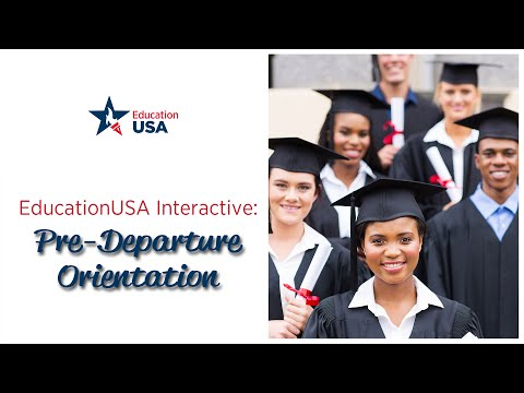 EducationUSA Interactive: Pre-Departure Orientation