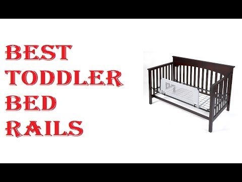 Best Toddler Bed Rails 2019
