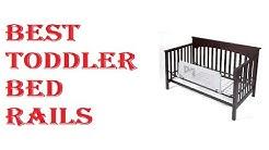 Best Toddler Bed Rails 2019