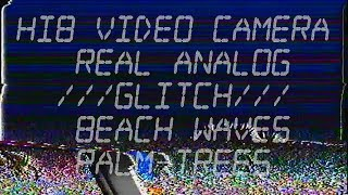 Hi8 Video Camera. Real Analog Glitch. VHS Effect. Video Distortion