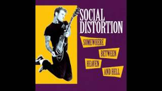 Social Distortion - Somewhere Between Heaven And Hell (Full Album)