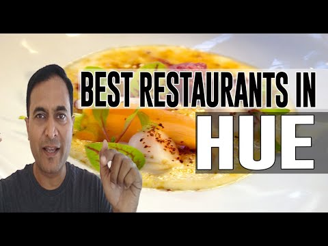 Best Restaurants And Places To Eat In Hue, Vietnam