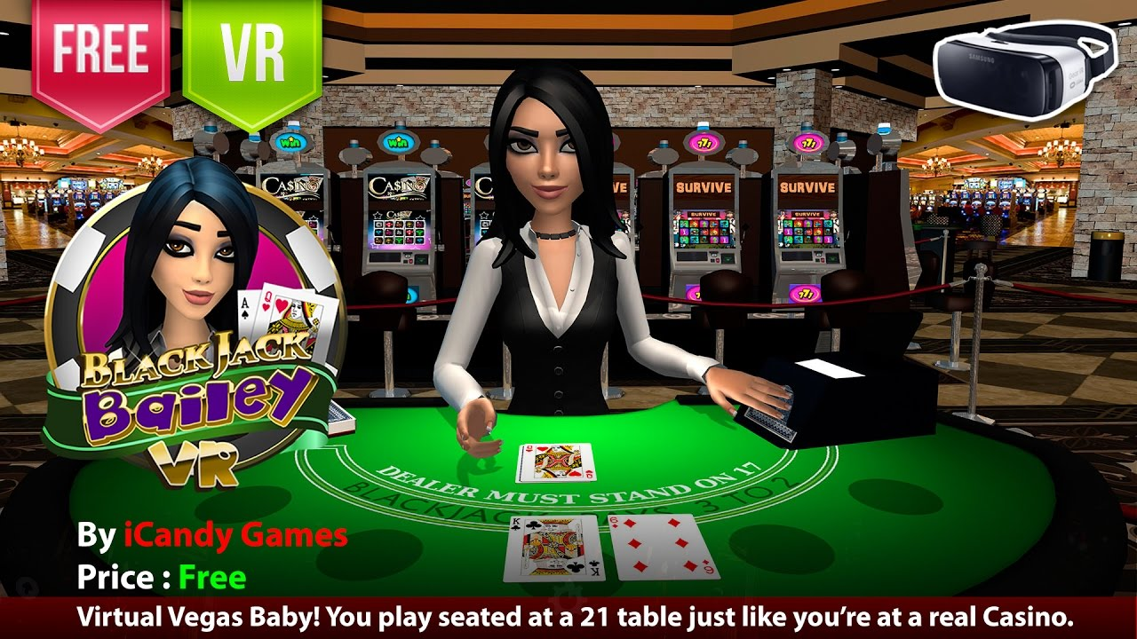 Virtual blackjack table - Blackjack Bailey Vr Gear Vr Virtual Vegas Baby Play 21 Table Just Like A Real Casino
