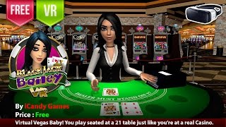 Blackjack Bailey VR Gear VR. Virtual Vegas Baby! Play 21 table just like a real Casino