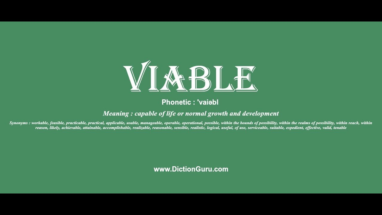 Viable pronounce viable with meaning phonetic synonyms and viable pronounce viable with meaning phonetic synonyms and sentence examples m4hsunfo