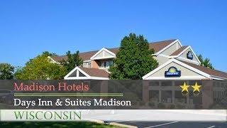 Days Inn & Suites Madison - Madison Hotels, Wisconsin