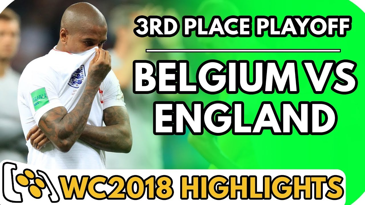 Belgium vs England (World Cup 3rd Place Playoff ...