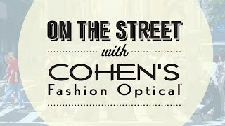 On the Street: Men's Style Tips from Cohen's Fashion Optical Thumbnail