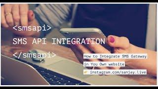 SMS API Gateway | Send SMS using SMS API | Where to get Free SMS API