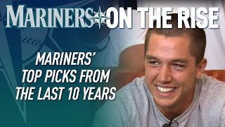 Mariners' top picks from the last 10 years