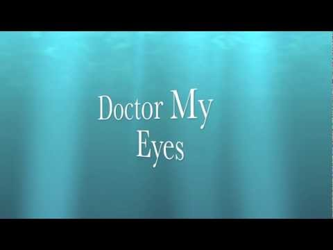 Doctor My Eyes