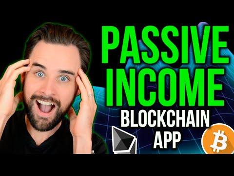 Earn PASSIVE INCOME With This Blockchain App!
